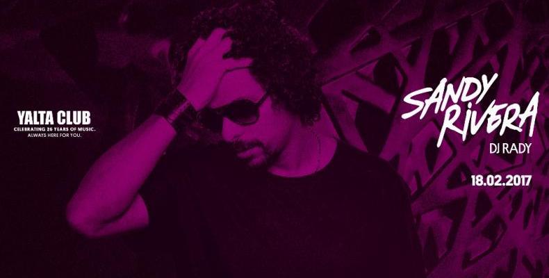 YALTA CLUB празнува рожден ден със Sandy Rivera и DJ Rady на 18 февруари