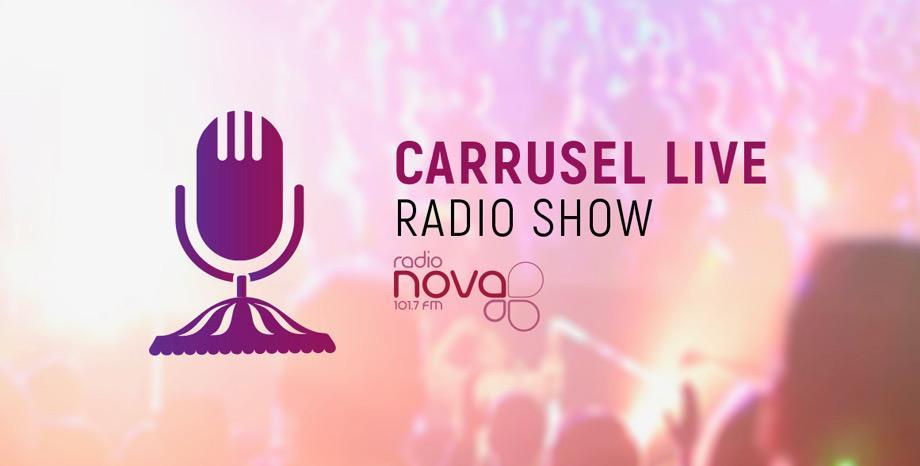 CARRUSEL LIVE - всяка неделя от 5 следобед по Радио NOVA!