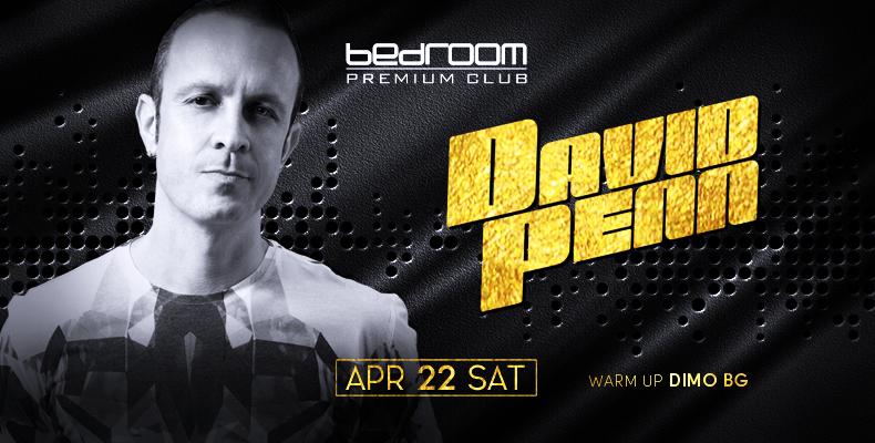 David Penn специален гост на Bedroom Premium на 22 април (събота)