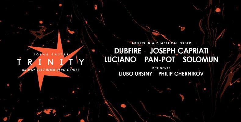 Dubfire, Joseph Capriati, Pan-Pot, Luciano и Solomun на SOLAR EASTER TRINITY на 5 май!