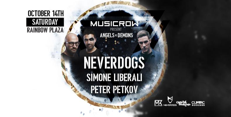 Neverdogs и Simone Liberali идват по покана на MusicRow на 14 октомври в Rainbow Plaza