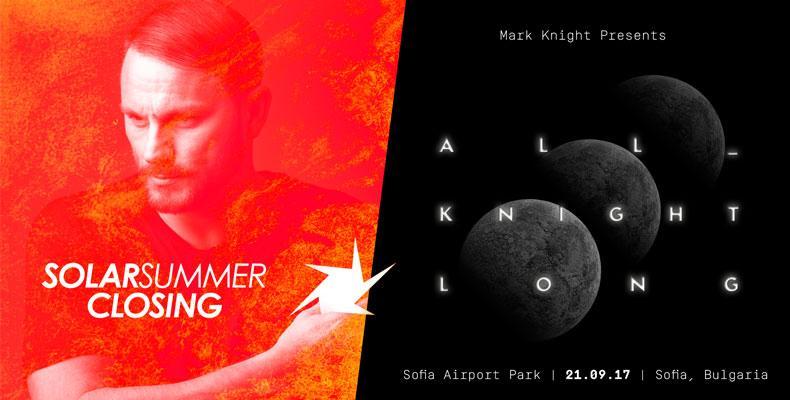 'ALL KNIGHT LONG' парти с Mark Knight на 21 септември в София!