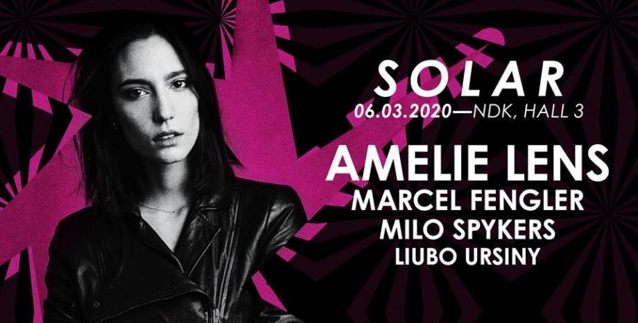 SOLAR 2020 с Amelie Lens, Marcel Fengler и Milо Spykers на 6 март в НДК!