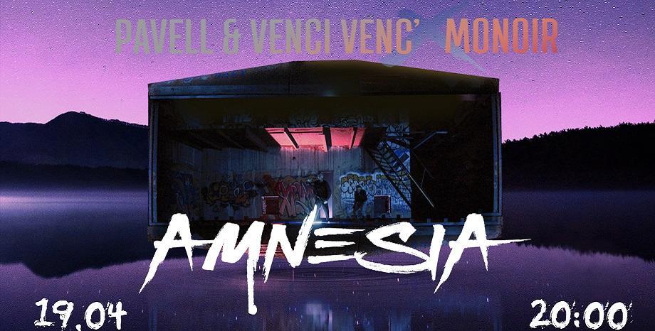 """Премиера на Pavell & Venci Venc' x Monoir и тяхната """"Amnesia"""" по БГ Радио"""