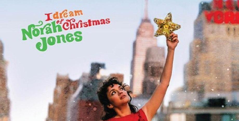 Norah Jones с първи коледен албум - I Dream Of Christmas