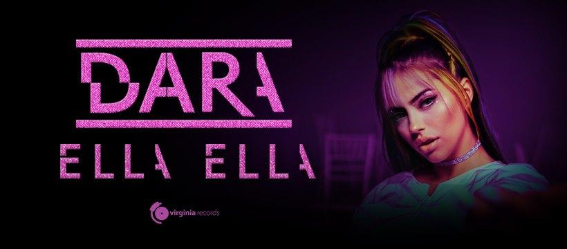 "DARA със страхотен нов проект - ""Ella Ella"""